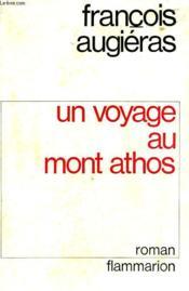 Un Voyage Au Mont Athos. - Couverture - Format classique