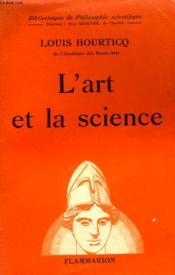 L'Art Et La Science. Collection : Bibliotheque De Philosophie Scientifique. - Couverture - Format classique