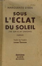 Sous L'Eclat Du Soleil. Tome 1. - Couverture - Format classique