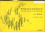 2 Cahiers. Flutecoliere. Initiation Musicale A Le Cole Elementaire. Livre Du Maitre Cahier 1 Et 2. - Couverture - Format classique