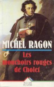 Les Mouchoirs Rouges De Cholet - Couverture - Format classique