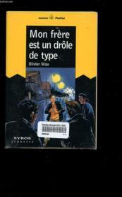 Mon Frere Est Un Drole De Type - Couverture - Format classique