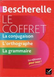 Bescherelle ; le coffret de la langue française ; la conjugaison, l'orthographe, la grammaire - 4ème de couverture - Format classique