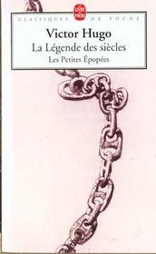 La légende des siècles ; les petites épopées - Intérieur - Format classique