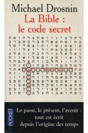 La bible code secret - Couverture - Format classique
