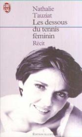 Dessous du tennis feminin (les) - Couverture - Format classique