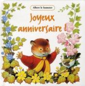 Albert Le Hamster ; Joyeux Anniversaire - Couverture - Format classique