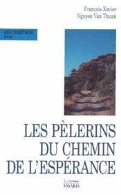Les pèlerins du chemins de l'espérance - Couverture - Format classique