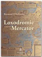 Mercator, loxodromie et projection - Couverture - Format classique
