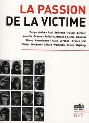 La passion de la victime - Intérieur - Format classique