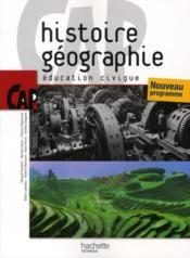 telecharger Histoire-geographie/education civique – CAP – livre de l'eleve (edition 2010) livre PDF en ligne gratuit