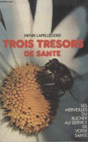 Les Trois Tresors De Sante. - Couverture - Format classique