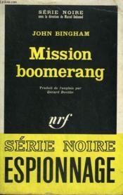 Mission Boomerang. Collection : Serie Noire N° 1240 - Couverture - Format classique
