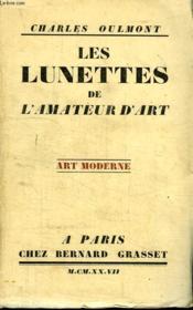 Les Lunettes De L Amateur D Objets D Art. Art Ancien. - Couverture - Format classique