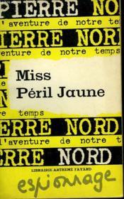 L'Aventure De Notre Temps N° 40 . Miss Peril Jaune. - Couverture - Format classique