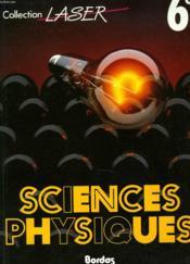 Sciences physiques, 6e - Couverture - Format classique