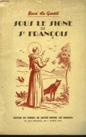 Sous Le Signe De St Francois - Couverture - Format classique