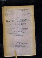 Le Catholicisme Et La Societe. - Couverture - Format classique