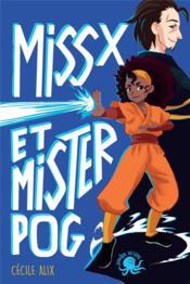 Miss X et mister Pog - Couverture - Format classique