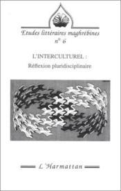 Interculturel (L') Reflexion Pluridisciplinaire - Couverture - Format classique
