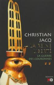 La reine liberte - tome 2 la guerre des couronnes - Couverture - Format classique