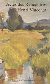 Actes de rencontres Henri Vincenot - Couverture - Format classique