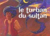 Le turban du sultan - Intérieur - Format classique