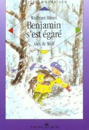 Benjamin S'Est Egare - Couverture - Format classique