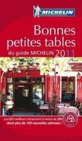 GUIDE ROUGE ; bonnes petites tables du guide Michelin (édition 2011) - Couverture - Format classique
