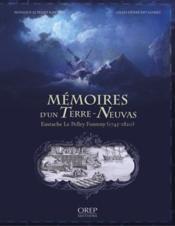 Mémoires d'un terre-neuvas, Eustache le Pelley Fonteny (1745-1820) - Couverture - Format classique