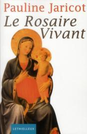 Le rosaire vivant - Couverture - Format classique