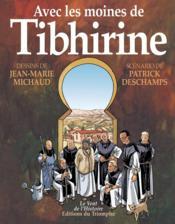 Avec les moines de Tibhirine - Couverture - Format classique
