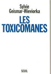 Les toxicomanes - Couverture - Format classique