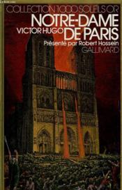 Notre Dame De Paris. Collection : 1 000 Soleils Or. - Couverture - Format classique