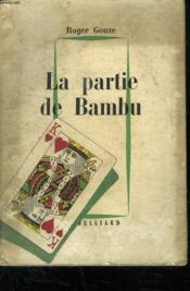 La Partie De Bambu. - Couverture - Format classique
