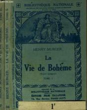 La Vie De Boheme. En 2 Tomes. - Couverture - Format classique
