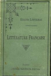 Litterature Francaise Depuis Ls Origines Jusqu'A Nos Jours. Tome I. Des Origines Au Xviie Siecle. - Couverture - Format classique