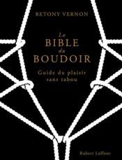 telecharger La bible du boudoir – guide du plaisir sans tabou livre PDF/ePUB en ligne gratuit