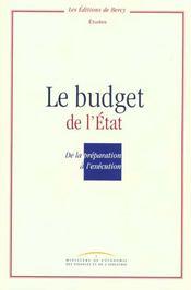 Le budget de l'etat de la preparation a l'execution - Intérieur - Format classique