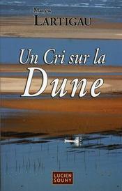 Un cri sur la dune - Intérieur - Format classique