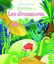 COUCOU ! ; les dinosaures - Couverture - Format classique