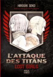 L'attaque des titans ; lost girls - Couverture - Format classique