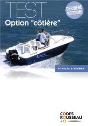 Code rousseau test option cotière (édition 2019) - Couverture - Format classique