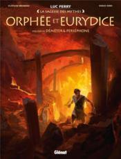 Orphée et Eurydice ; Déméter & Perséphone - Couverture - Format classique
