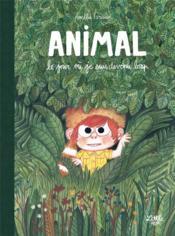 Animal : le jour où je suis devenu loup - Couverture - Format classique