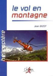 Helicoptere ; le vol en montagne - Couverture - Format classique