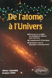 De L'Atome A L'Univers Enonces Et Corriges De Problemes Donnes Aux Concours Complements Historiques - Intérieur - Format classique