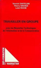 Travailler En Groupe Avec Les Nouvelles Technologies De L'Information Et De La Communication - Intérieur - Format classique