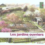 Les Jardins Ouvriers - Intérieur - Format classique