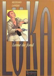 Lame De Fond - Intérieur - Format classique